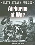 Airborne at War, Chris Ellis and Mike Verier, 0785823247