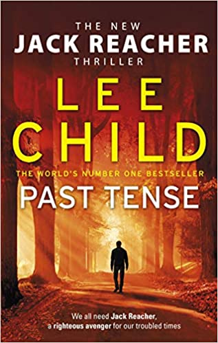 Past Tense: (Jack Reacher 23): Amazon co uk: Lee Child
