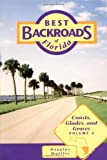 Best Backroads of Florida, Douglas Waitley, 1561642320