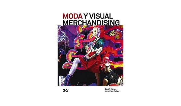 Amazon.com: Moda y Visual Merchandising (Moda y gestión) (Spanish Edition) eBook: Sarah Bailey: Kindle Store