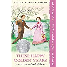 These Happy Golden Years: Full Color Edition