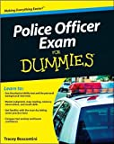 Police Officer Exam For Dummies (text only) by R. Foster,T. Biscontini