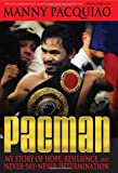 Pacman, Manny Pacquiao and Timothy James, 1427647682