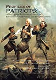 Profiles of Patriots: a Biographical Reference of American Revolutionary War Patriots and Their Descendants, Moira Ann Jacobs, 1491812826