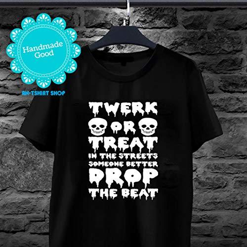 Dance Halloween Twerk TWERK OR TREAT IN THE STREETS SOMEONE BETTER DROP THE BEAT T shirts for biker -