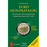 Euro-Münzkatalog: Die Münzen der Europäischen Währungsunion 1999-2017