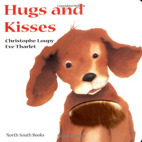 Hugs and Kisses (Touch and Feel)