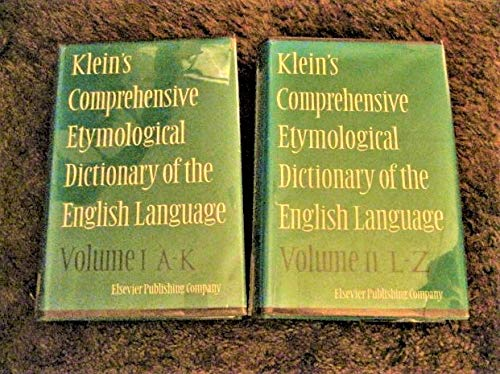 Klein's Comprehensive Etymological Dictionary of the English Language Vols. 1 & 2 (A Comprehensive Etymological Dictionary Of The English Language)