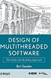 Design of Multithreaded Software: The Entity-LifeModeling Approach