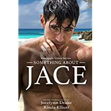 Something About Jace (Pineapple Grove Book 1)