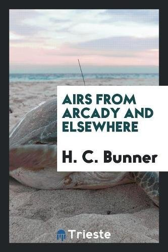 Read Online Airs from Arcady and Elsewhere PDF