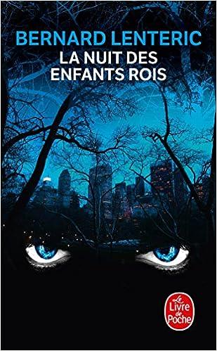 La Nuit Des Enfants Rois Le Livre De Poche French Edition