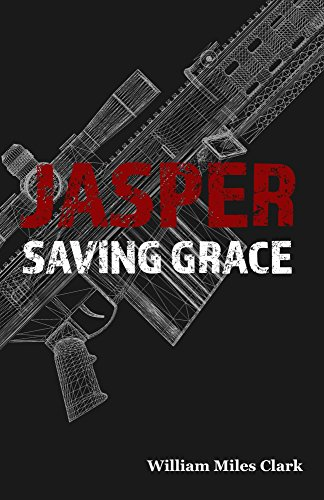 (JASPER: Saving Grace (Jasper Novels Book 1) )