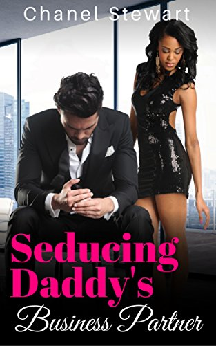 Seducing Daddy's Business Partner: Older Man Younger Women Secret Baby Romance (Business Baby)