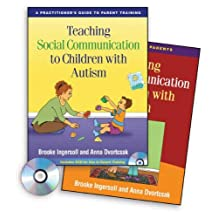 Teaching Social Communication to Children with Autism (2 Book Set): A Practitioner's Guide to Parent Training and A Manual for Parents