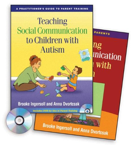 unication to Children with Autism: A Practitioner's Guide to Parent Training / A Manual for Parents (2 Volume Set) ()