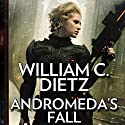 Andromeda's Fall: A Novel of the Legion of the Damned Hörbuch von William C. Dietz Gesprochen von: Isabelle Gordon