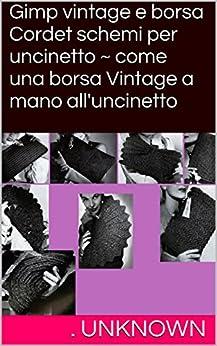 Amazon.com: Gimp vintage e borsa Cordet schemi per uncinetto ~ come