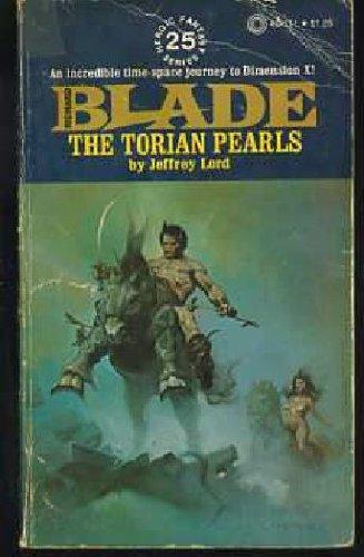 The Torian Pearls: Richard Blade Series # 25 (Jeffrey Lord Blade)