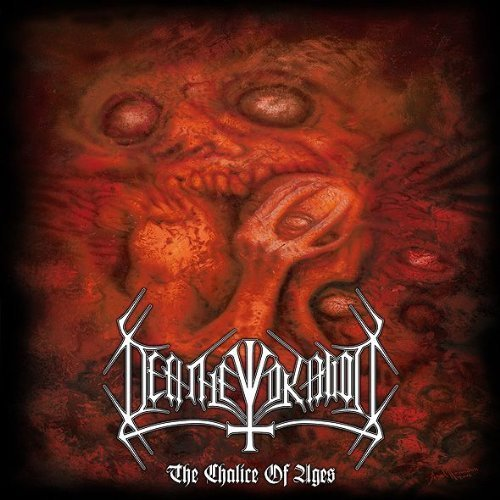 Deathevokation: The Chalice of Ages (Audio CD)