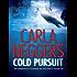 Cold Pursuit (A Black Falls Book 1)
