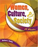 Women, Culture, & Society / A Reader