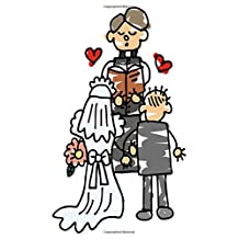 Wedding Journal Bride Groom During Ceremony: (Notebook, Diary, Blank Book)