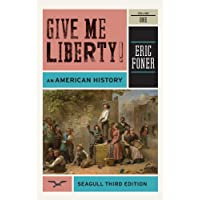 Give Me Liberty!: An American History: 1