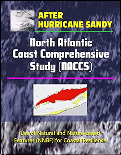 After Hurricane Sandy: North Atlantic Coast Comprehensive