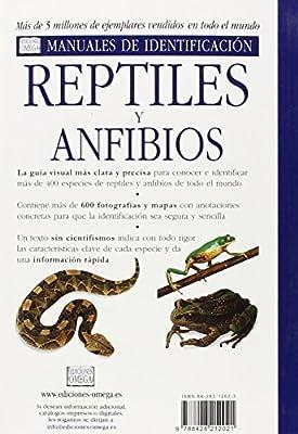 REPTILES Y ANFIBIOS.MANUAL IDENTIFICACION GUIAS DEL NATURALISTA-REPTILES - ANFIBIOS-TERRARIOS: Amazon.es: OSHEA, MARK y HALLIDAY, TIM: Libros