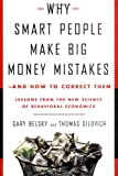 img - for Why Smart People Make Big Money Mistakes--and How to Correct Them: Lessons from the New Science of Behavioral Economics by Gary Belsky (1999-01-05) book / textbook / text book