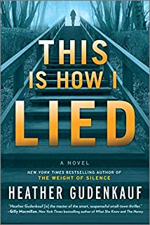 Book Cover: This Is How I Lied: A Novel