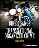 Biker Gangs and Transnational Organized Crime, Barker, Thomas, 0323298702