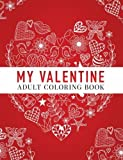 #6: My Valentine: Adult Coloring Book
