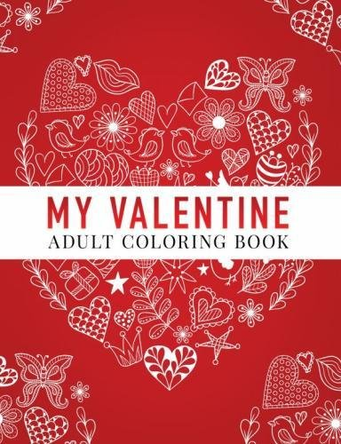 My Valentine: Adult Coloring Book cover