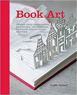 Book Art Creative Ideas To Transform Your Books Decorations