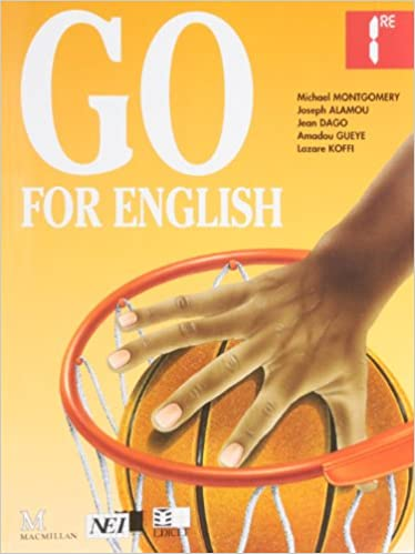 Go For English Premiere Livre De L Eleve Pdf Telecharger Kewidregikindo
