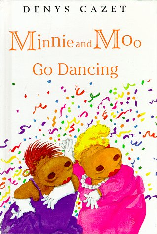 Minnie and Moo Go Dancing (Minnie and Moo (DK Hardcover))