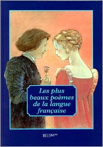 Les Plus Beaux Poèmes De La Langue Française Collectif