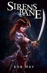 Sirensbane (Dragon Killer Trilogy Book 3)
