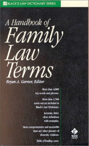 A Handbook Of Family Law Terms (Black's Law Dictionary Series)