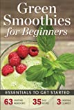 Green Smoothies for Beginners: Essentials to Get Started