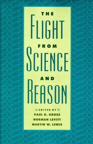 The Flight from Science and Reason (Annals of