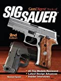 img - for Gun Digest Book of SIG-Sauer book / textbook / text book