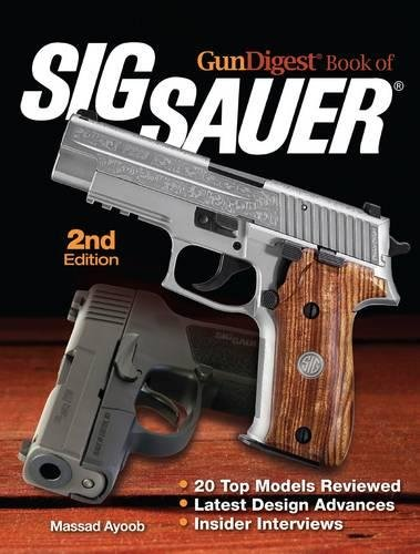 Gun Digest Book Of Sig Sauer