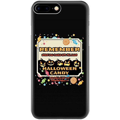 Remember When You Could Eat All Your Halloween Candy - Phone Case Fits Iphone 6 6s 7 (Mom Eats All Halloween Candy)