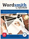 Wordsmith Craftsman , 9-12th Grade Skills, Writing and Composition for High School, 3rd Edition