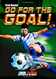 Go for the Goal!, Fred Bowen, 1561456322