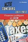 Finances publiques en QCM 2011-2012 par Péchillon