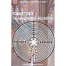 Chartres, le labyrinthe déchiffré